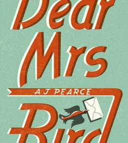 Dear Mrs Bird, by A. J Pearce