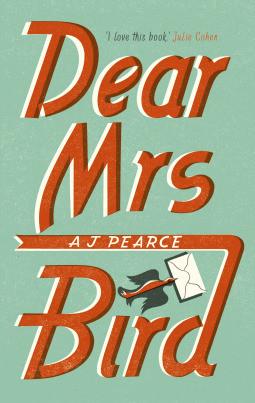 Dear Mrs Bird, by AJ Pearce cover.