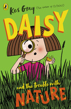 Daisy and The Trouble With Nature, by Kes Gray