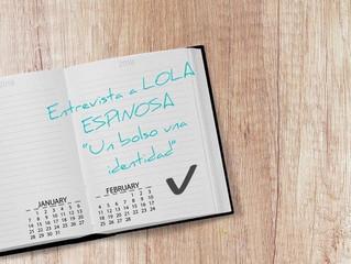 DESCUBRIENDO IDENTIDADES: LOLA ESPINOSA