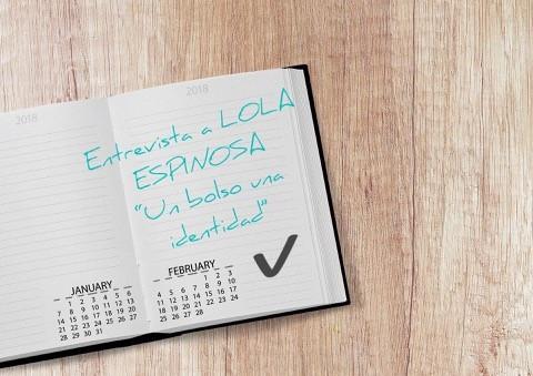 Entrevista a LOLA ESPINOSA