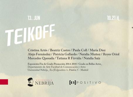 """Exposición """"Teikoff"""" en Galería Es[positivo]. Inauguración 13 de junio de 2018"""
