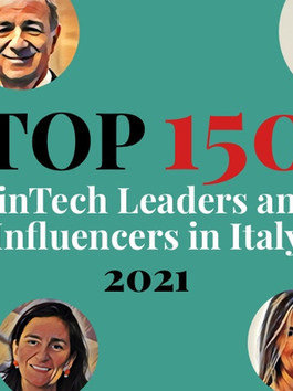 TOP 150 FinTech Leaders and Influencers in Italy - 2021