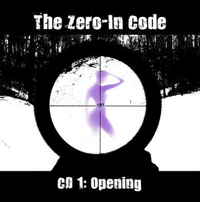 Zero-In Code CD 1 Opening