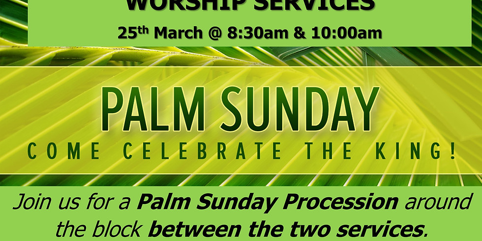 Palm Sunday Worship Service (With Processional)