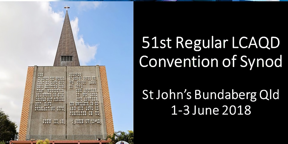 51st LCAQD Convention of Synod