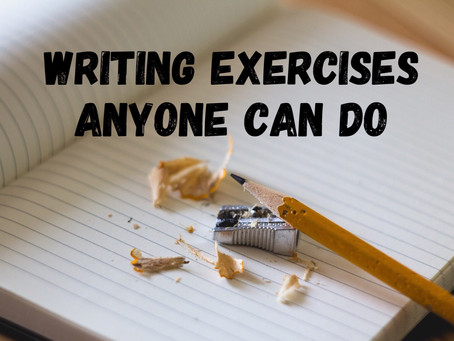 Writing Exercises Anyone Can Do