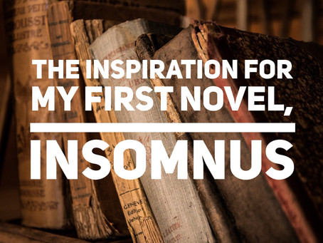 The Inspiration for My First Novel, InSomnus