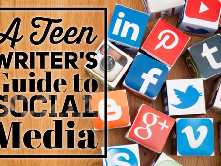A Teen Writer's Guide to Social Media