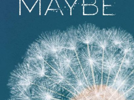 Our Year of Maybe Review