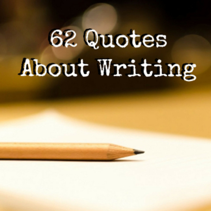 62 Writing Quotes