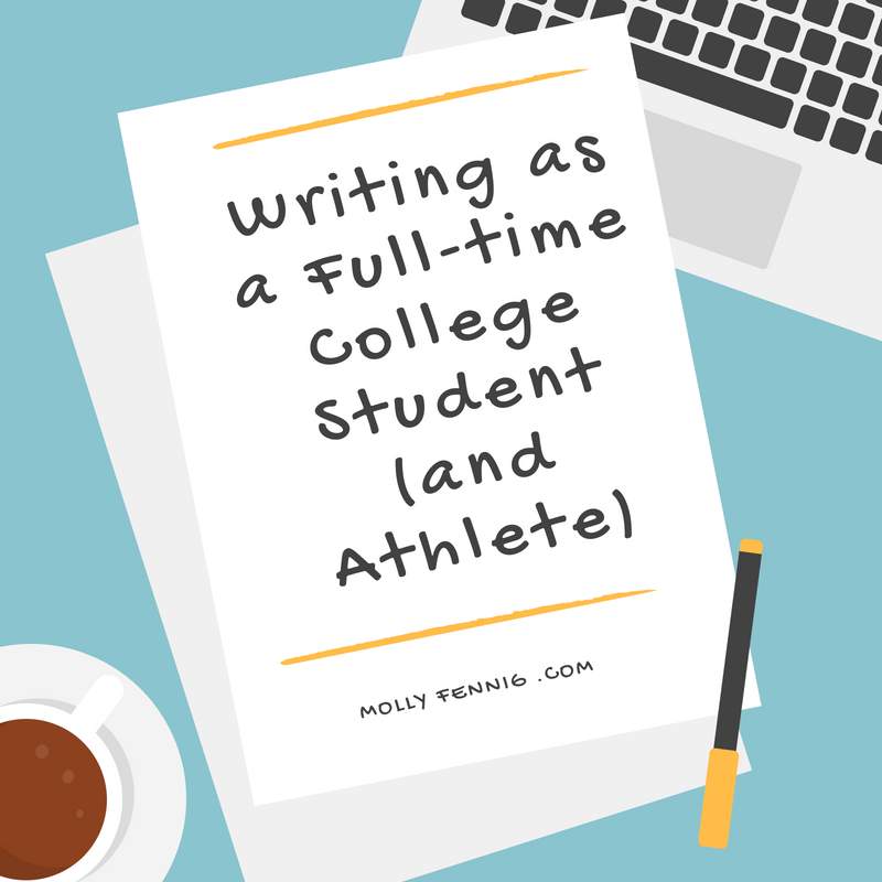 Writing as a Full-time college student (and athlete)
