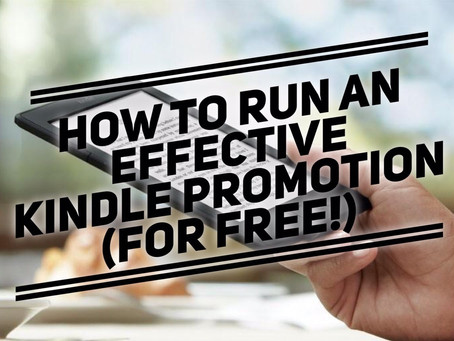 How to Run an Effective Kindle Promotion (For Free)