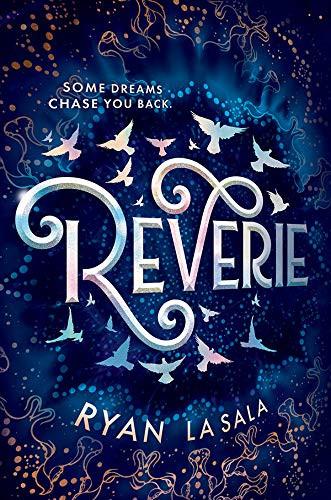 Reverie by [La Sala, Ryan]