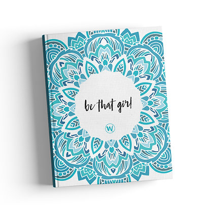 Be That Girl Journal