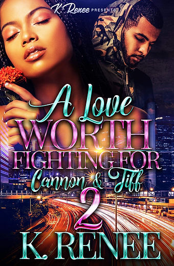 A Love Worth Fighting For Cannon & Tiff