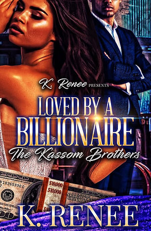 Loved By A Billionaire The Kassom Broth