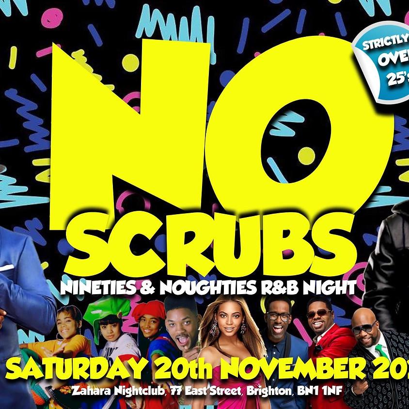NO SCRUBS - 90s & 00s R&B PARTY - Brighton