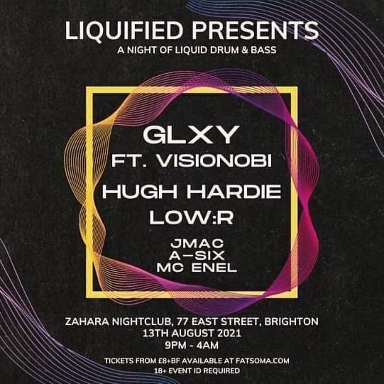 Liquified Presents : GLXY Ft. Visionobi, Hugh Hardie & LOW:R