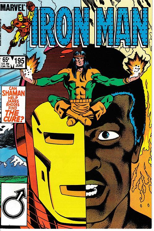 IRON MAN 195 Jun 85 Guest-starring Shaman (of Alpha Flight).