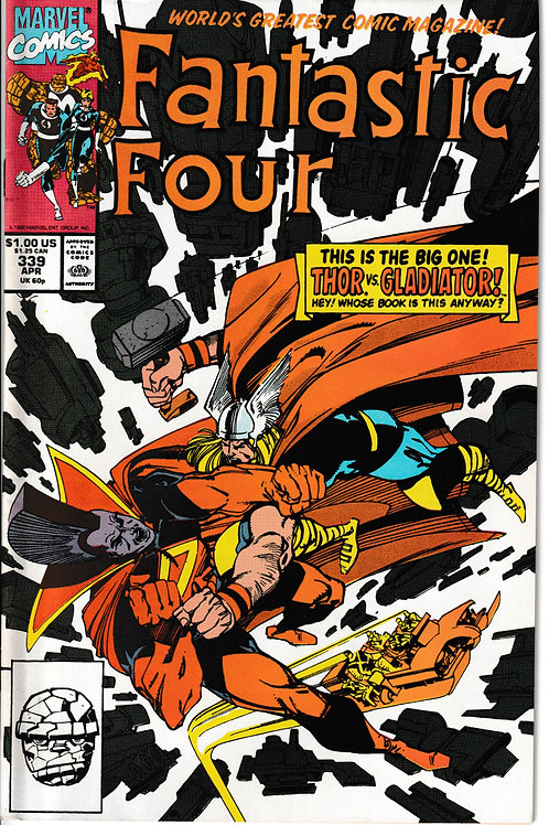FANTASTIC FOUR 339 Apr 90 Thor VS Gladiator