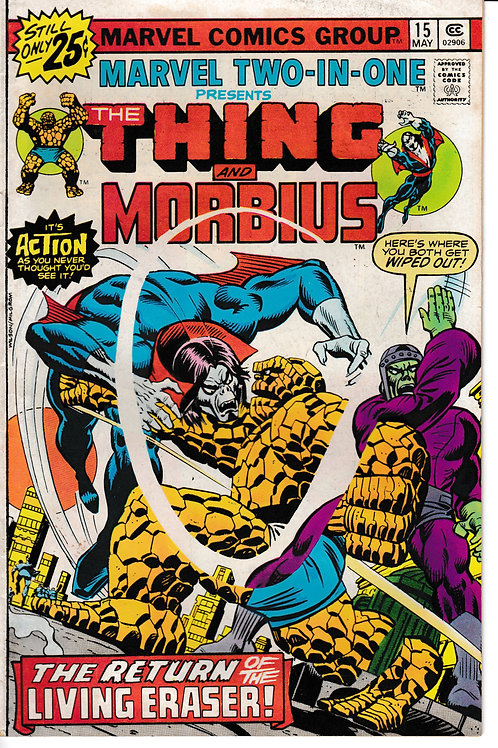 MARVEL TWO-IN-ONE 15 May 76 The Thing & Morbius