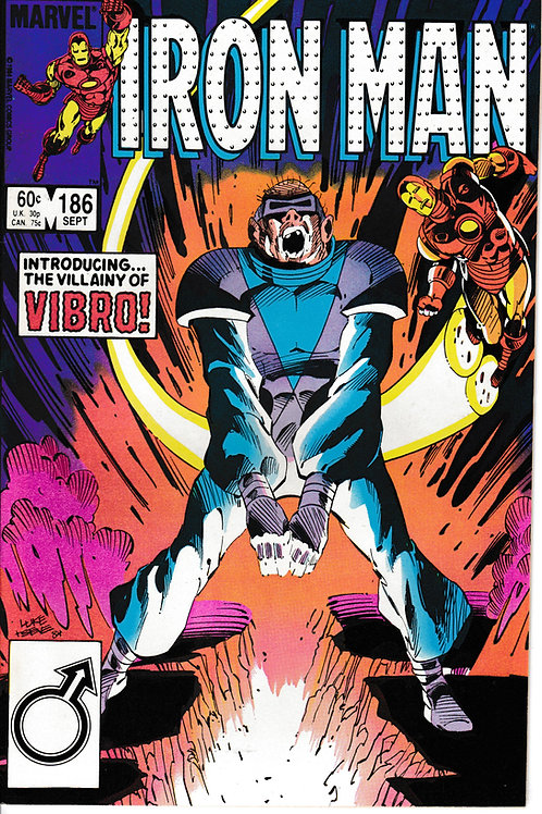 IRON MAN 186 Sept 84 1st Appearance of Vibro
