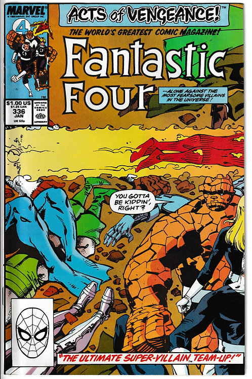 FANTASTIC FOUR 336 Jan 90 Acts of Vengeance