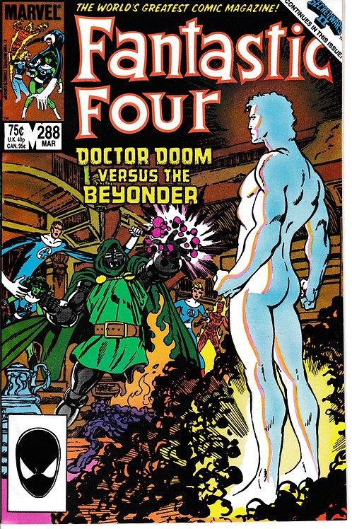 FANTASTIC FOUR 288 Mar 86 Secret Wars 11 x-Over Dr Doom VS The Beyonder