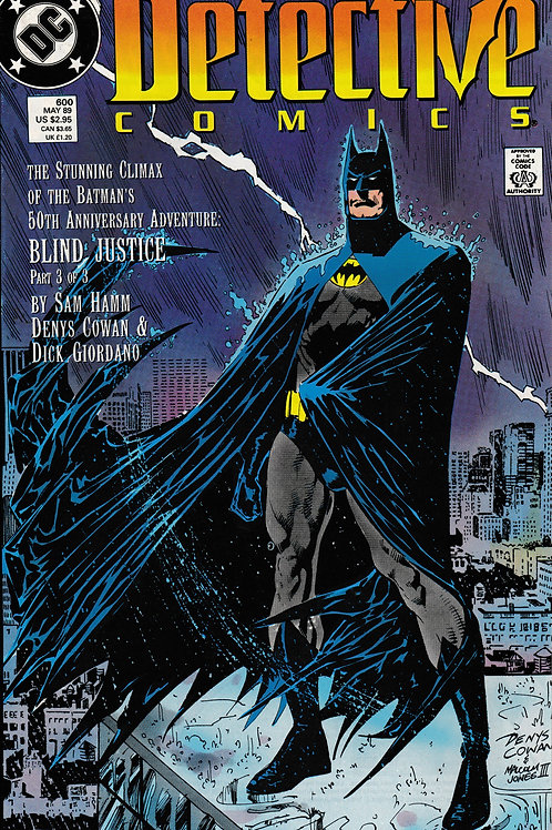 Detective 600 DC May 89 Blind Justice Pt 3 of 3 Climax 50th Ann