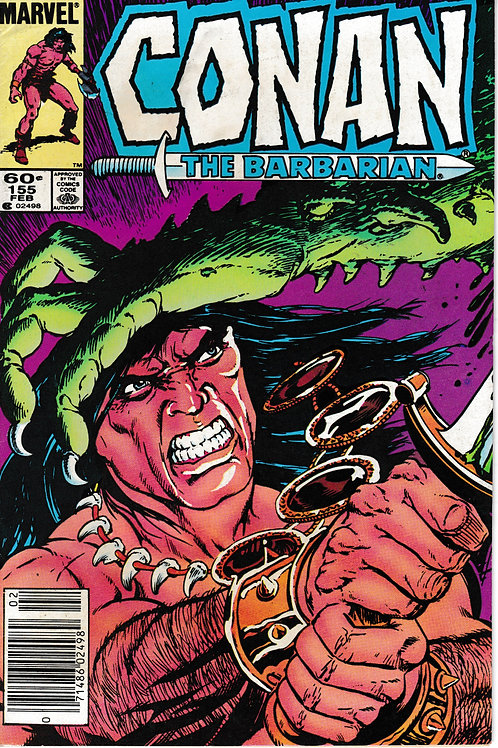 CONAN THE BARBARIAN 155 Feb 84 Marvel Anger of Conan