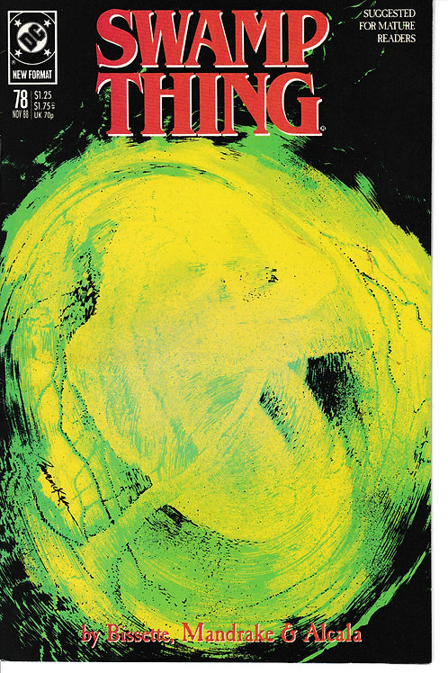 SWAMP THING 78 DC Nov 88 Written by guest scripter Stephen Bissette