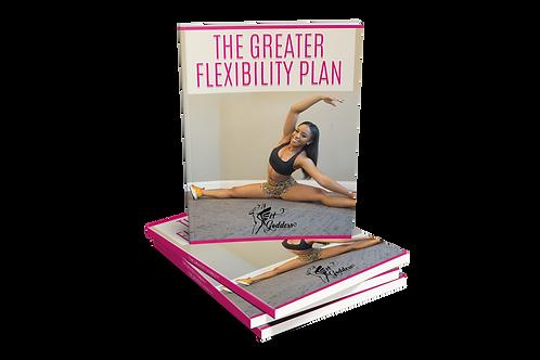 The Greater Flexibility Plan by Flexibility Coach Eriel Eaglin