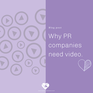 Why do PR companies need video?
