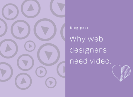 Why Web Designers need video