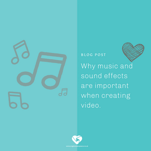 Why music and sound effects are important when creating video.