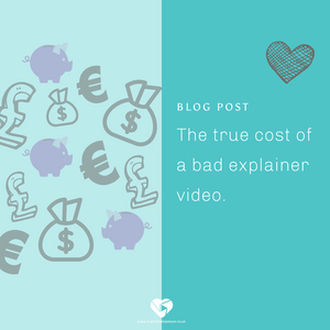 The true cost of a bad explainer video