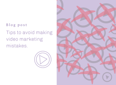 Tips to avoid making video marketing mistakes