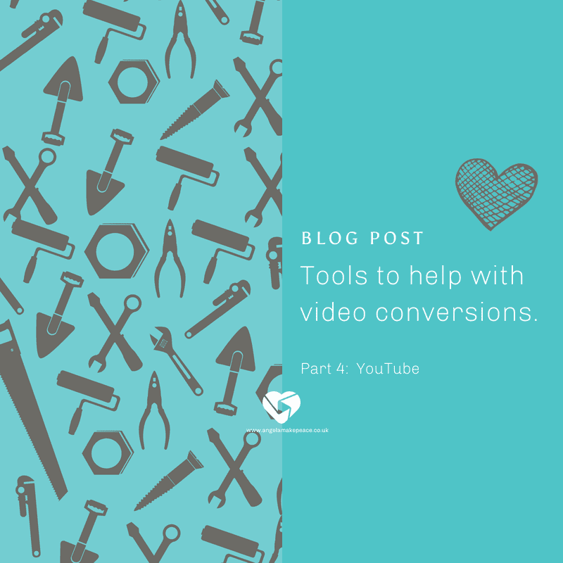 Tools to help with video conversions Part 4 – YouTube