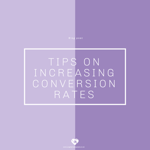Tips for increasing conversion rates.