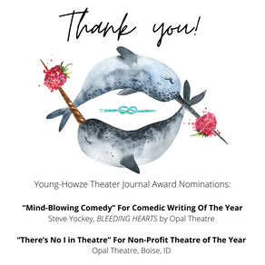Opal Theatre and Steve Yockey's BLEEDING HEARTS Among Nominees for Young-Howze Theatre Journal!