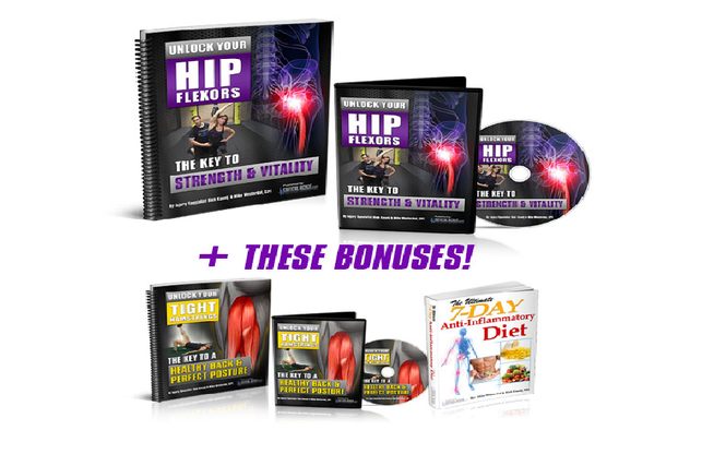 UNLOCK YOUR HIP FLEXORS GIVES YOU A PRACTICAL, EASY-TO-FOLLOW PROGRAM YOU CAN USE TODAY FOR INSTANTL