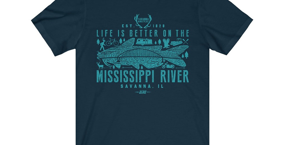 Life is Better on the Mississippi River Unisex Tee
