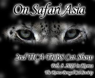 """TICA - TKBS 2nd Cat Show """" On Safari Asia"""""""