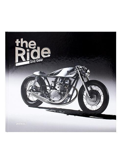 "The Ride 2nd Gear - ""Gentlemen Edition"""