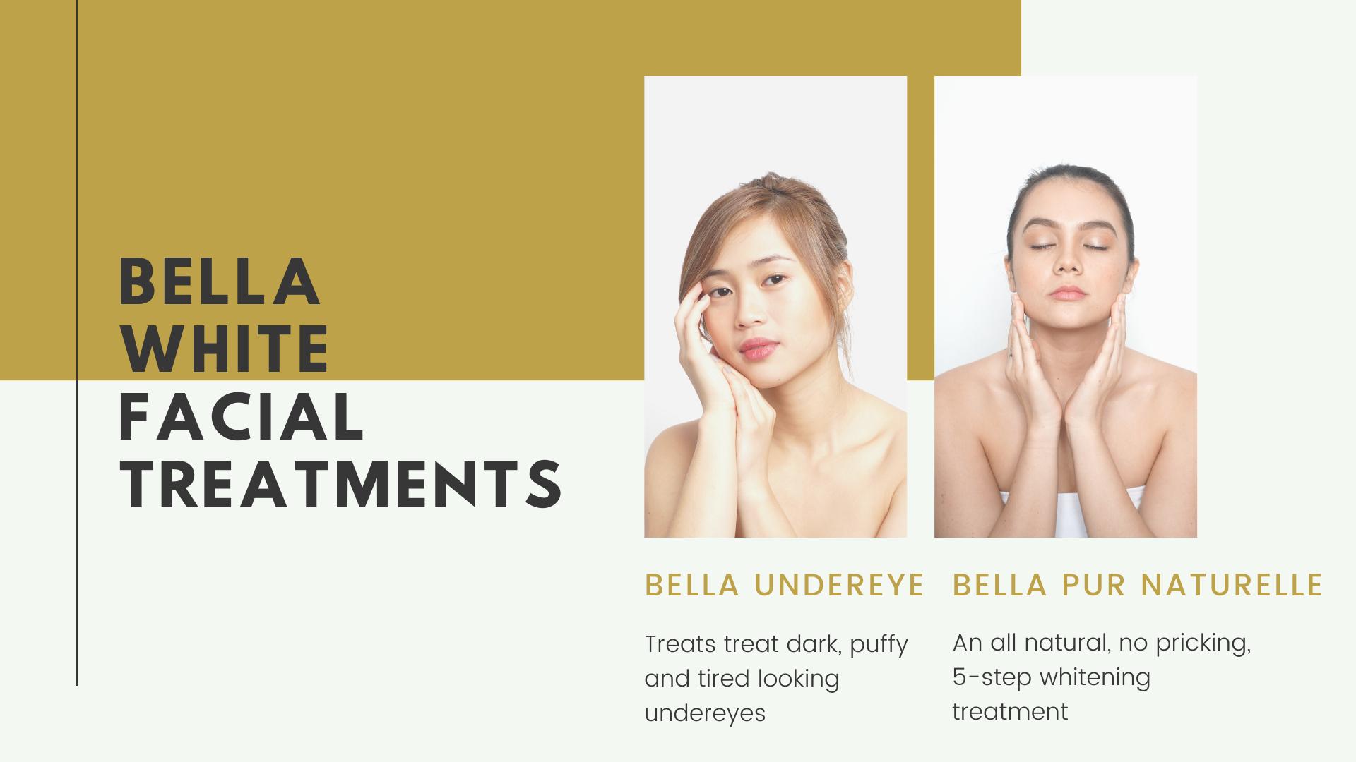 Bella White Facials