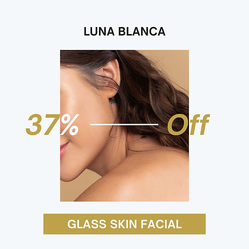 37% OFF for Glass Skin Facial