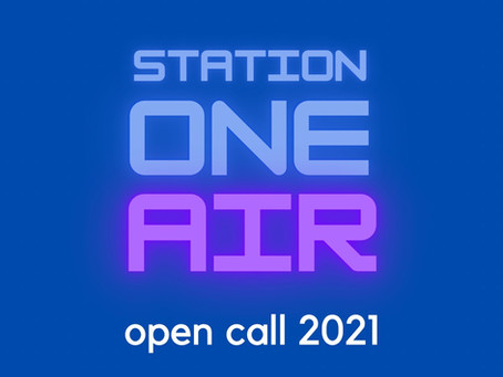 Open Call to Station One Artists-in-Residence 2021