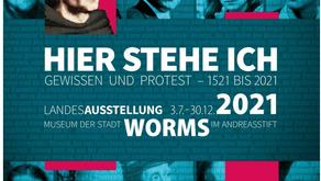 """Landesausstellung """"Hier stehe ich. Gewissen und Protest - 1521 bis 2021"""""""
