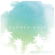新曲『SUMMER RAIN』配信スタート!